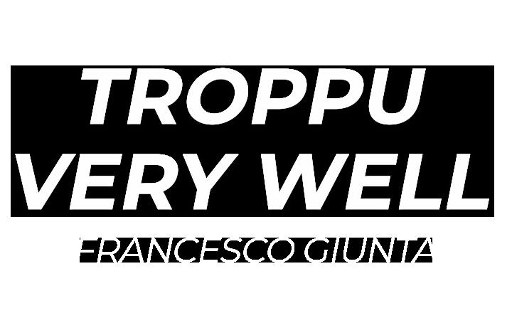 troppu-very-well
